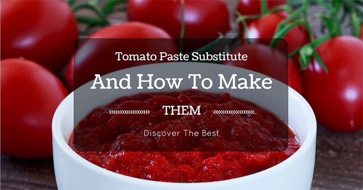 Tomato Paste Substitute And How To Make Them: Discover The Best post thumbnail image